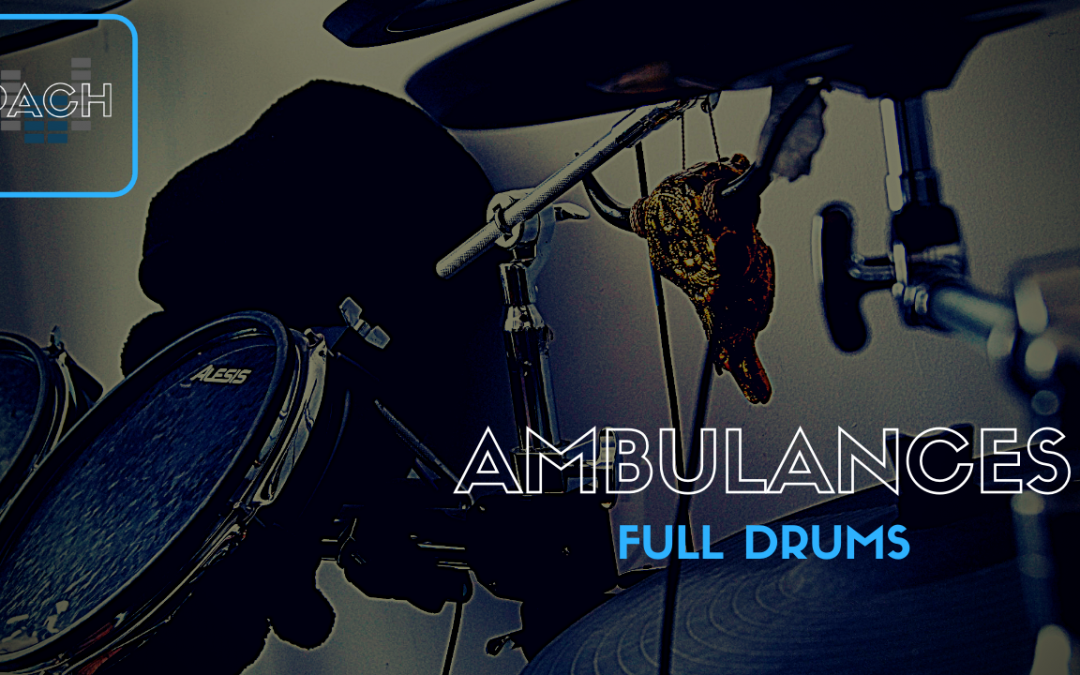 AMBULANCES drums🥁FINISHED✔